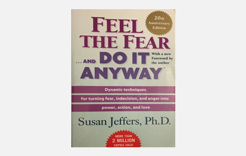 feel fear and do it anyway